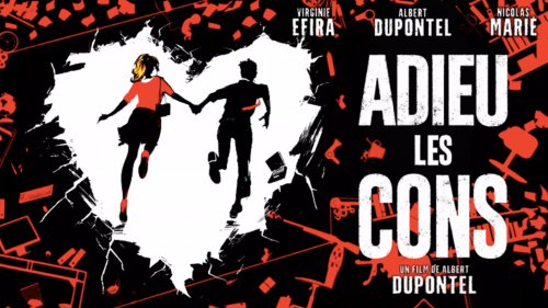 Critique «Adieu les cons » (2020): Des anonymes revanchards.- ScreenTune