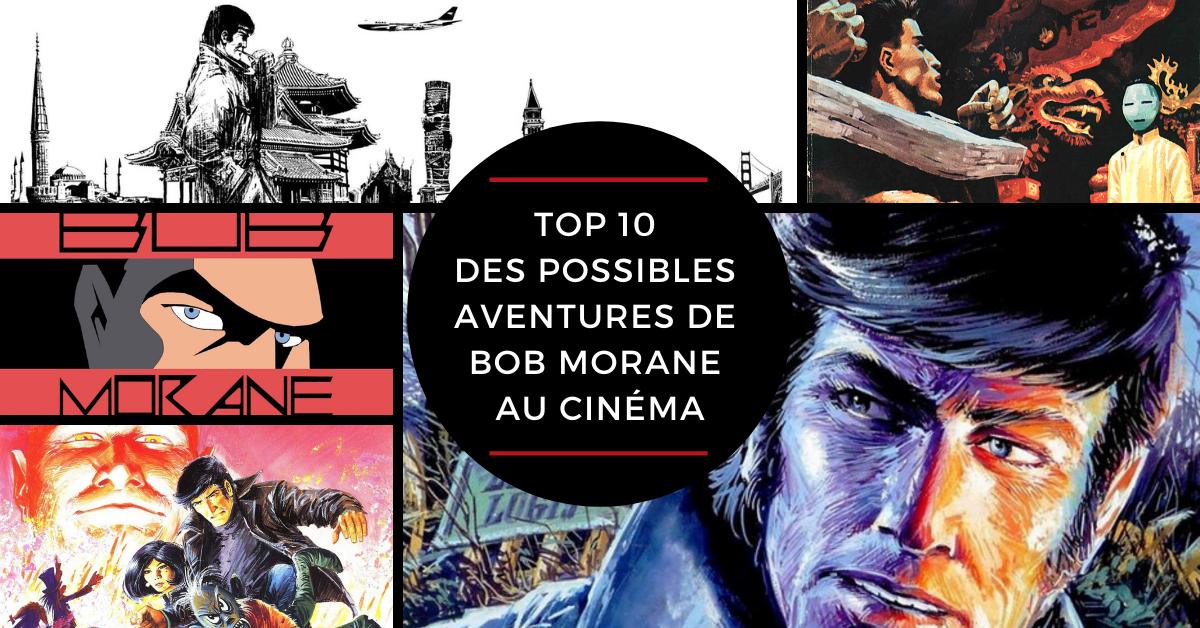 TOP 10 des possibles aventures de Bob Morane au cinéma.